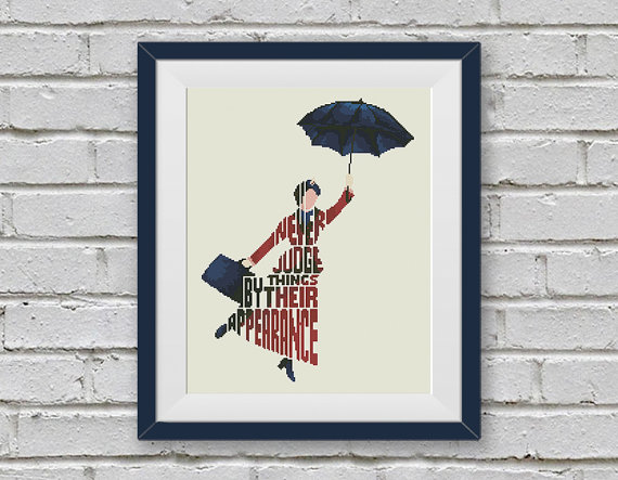 Mary Poppins Cross Stitch Pattern, Quote - Never Judge Things Cross Stitch